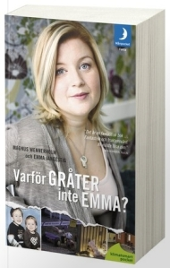 Varför gråter inte Emma?