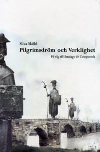 Pilgrimsdröm och Verklighet