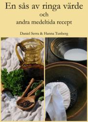 En sås av ringa värde och andra medeltida recept