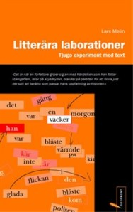 Litterära laborationer - tjugo experiment med text