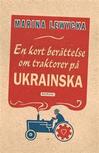 En kort berättelse om traktorer på ukrainska