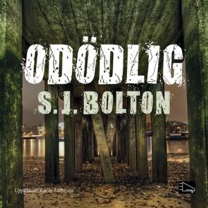 Odödlig S J Bolton