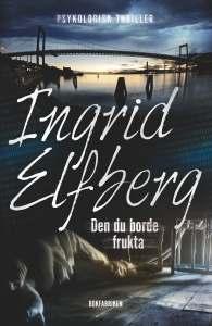 IngridElfberg_DenDuBordeFrukta_framsida